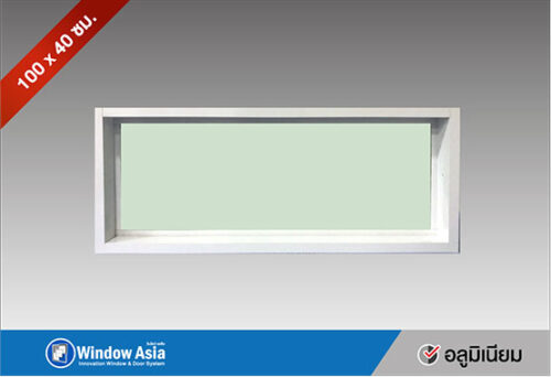 หน้าต่างบานช่องแสงอลูมิเนียม 100x40 สีขาว
